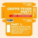 Grippe Fever Party (part1)